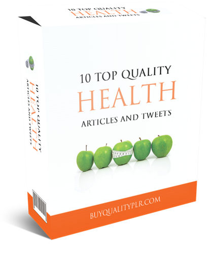 10-Top-Quality-Health-PLR-Articles-And-Tweets